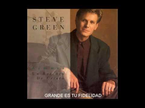 Oh tu fidelidad - Steve Green