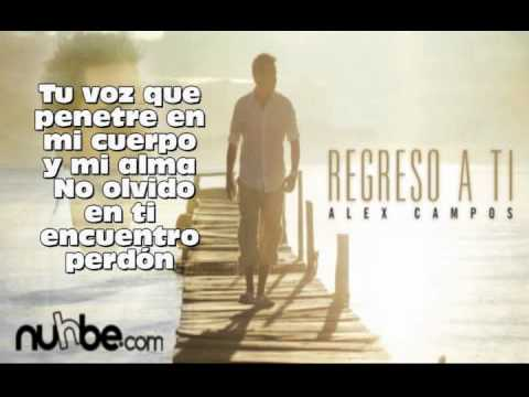 Alex Campos Vives Tu Y Vivo Yo (LETRA)