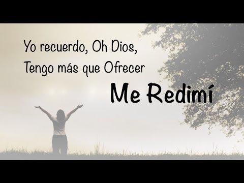 Me Redimí - Samaritan Revival - Video Musica Cristiana