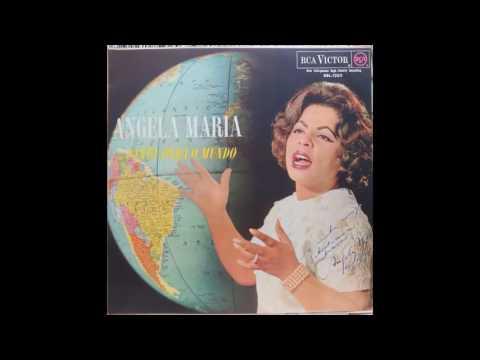 Angela Maria - Canta para o mundo
