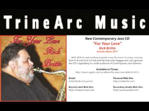 """Funky Mama""  featuring saxophonist,  Rick Britto"