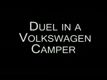 Duel_in_a_Volkswagen_Camper