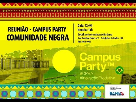 Reunião Campus Party - Comunidade Negra Salvador