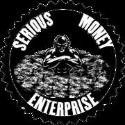 SERIOUS MONEY ENTERPRISE