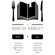 The Bookish Banquet - Read & Eat