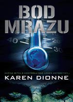 "Bod mrazu (that's ""Freezing Point"" in English)"