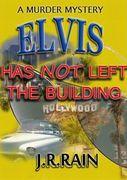 Elvis Has Not Left the Building