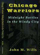Chicago Warriors by John M. Wills