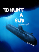 To Hunt a Sub