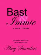 Bast & Immie