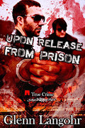 Upon Release From Prison (Roll Call Volume 2)