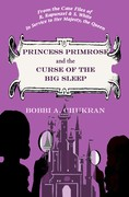 Princess Primrose and the Curse of The Big Sleep