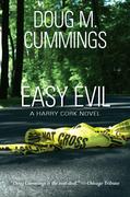 EASY EVIL, A Harry Cork Novel