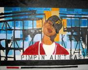 """""""pimpin' ain't easy"""""""