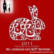 RAY Johnson-Rabbit YEAR 2011