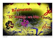 """ brainwash """