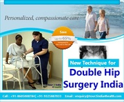 New Technique for Double Hip Surgery India