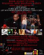 Hood Alert TV.com Official DVD Release Party