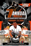 The 7th Annual Texas Music Conference (100 ent, the Go-DJ's & Flava TV)