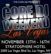 The Core DJ's Weekend in Las Vegas