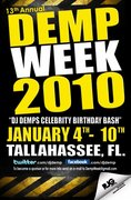The 13th Annual DEMP WEEK 2010 in Tallahassee