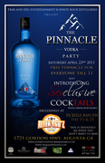 T&F Ent/ White Rock Distilleries presents THE PINNACLE VODKA PARTY