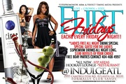 FLIRT FRIDAYS @INDULGE ATL!! LADIES FREE!! ALL NEW HOT SPOT!!