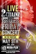 "*** FRI 5/9 *** @2CHAINZ PERFORMING LIVE!!! @112MEGAPLEX CELEBRATING HIS ""FREEBASE"" PROJECT RELEASE!"