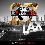 The Core DJ's Retreat #27 in Los Angeles @OfficialCoreDJs