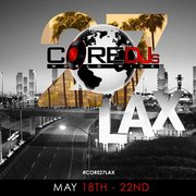 The Core DJ's Retreat #27 in Los Angeles @OfficialCoreDJs