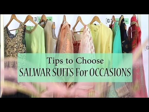 Tips to choose Right Salwar Kameez for Occasions