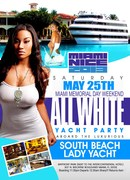 MIAMI NICE 2013 THE MIAMI MEMORIAL DAY WEEKEND ALL WHITE YACHT PARTY