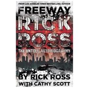 CATHY SCOTT AND THE REAL FREEWAY RICK ROSS