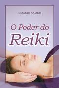 """capa do livro """"Poder do Reiki"""" - Moacir Sader"""