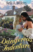 Dangerous Indenture - Historical/Mystery Romance