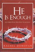 "Book Title, ""He Is Enough, God Needs People Who Don't Scare Easily."""