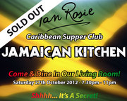 Jamaican Kitchen Saturday 27th October 2012 SOLD OUT