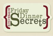 Friday Dinner Secrets supperclub