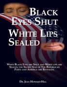 Black Eyes Shut - White Lips Sealed Cover 001