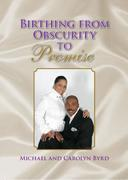 Birthing From Obscurity to promise