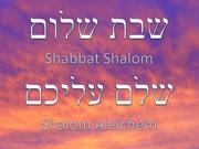 Shabbat Shalom - Shalom Aleichem