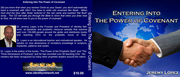 ENTERING INTO THE POWERR OF COVENANT -TEACHING CD SERIES- BY JEREMY LOPEZ