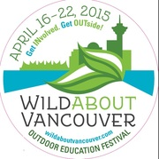 Wild About Vancouver Outdoor Education Festival