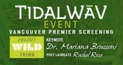 Tidal WAV - Project Wild Thing film screening & keynote speaker