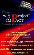 """""""PROJECT Impact!"""" (tm) for Aug./Oct./Dec. see testimonies!"""