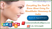 Everything You Need To Know About Going for Mandibular Osteotomy in India