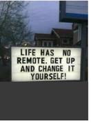 A LIFE HAS NO REMOTE