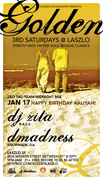 GOLDEN SATURDAY JAN 17TH @ LASZLO SF