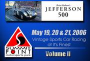 2006 Jefferson 500 @ Summit Point - Vol. II
