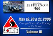 2006 Jefferson 500 @ Summit Point - Vol. III